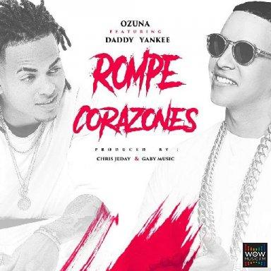 La Rompe Corazones (Ft. Ozuna)