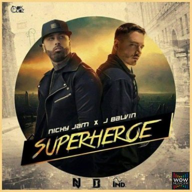 Superheroe  Ft. J Balvin