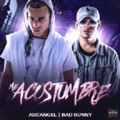Me Acostumbre Ft. Bad Bunny