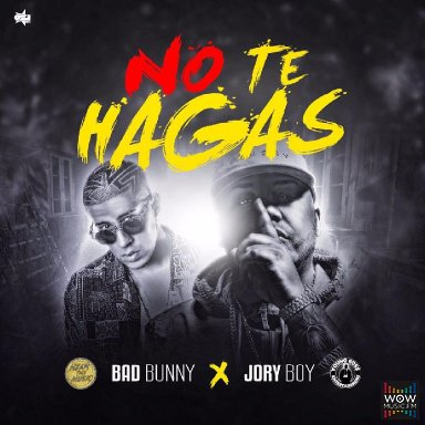 No Te Hagas (Explicit)