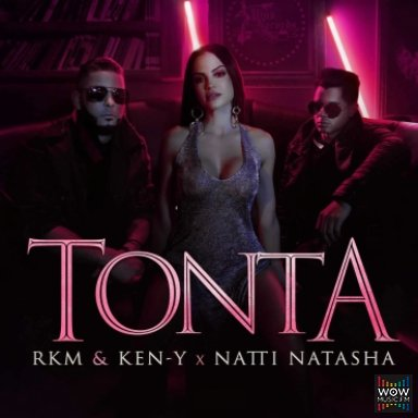 Tonta (By Efe) Ft. RKM Y Ken-Y