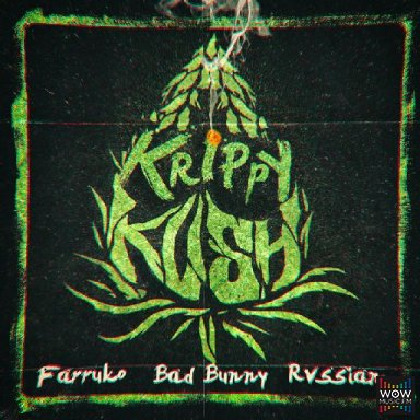 Krippy Kush  Ft. Farruko