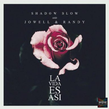 La Vida Es Asi Ft. Shadow Blow
