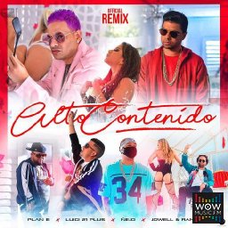 Alto Contenido (Official Remix) Ft. Maldy Ft. Chencho, Jowell & Randy Y Nejo