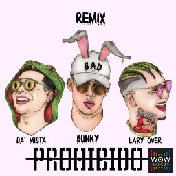 Prohibido (Official Remix) Ft, Lary Over & Da Mista