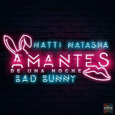 Amantes De Una Noche Ft. Bad Bunny