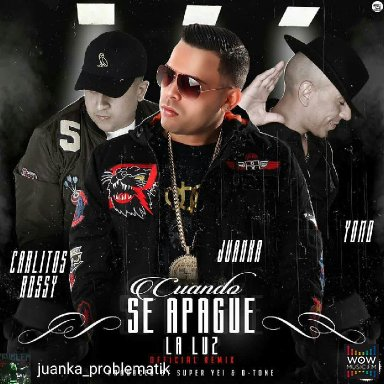 Cuando Se Apague La Luz (Official Remix) Ft Yomo, Carlitos Rossy