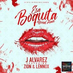 Esa Boquita Ft. Zion y Lennox (Official Remix)