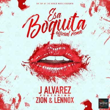 Esa Boquita Ft. Zion y Lennox (Official Remix)
