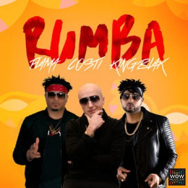 Rumba By Costi x Flama x King Blak