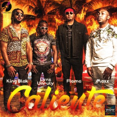 Caliente Remix - Flama X Maxx X King Blak X