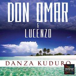 Lucenzo Feat. Don Omar - Danza Kuduro